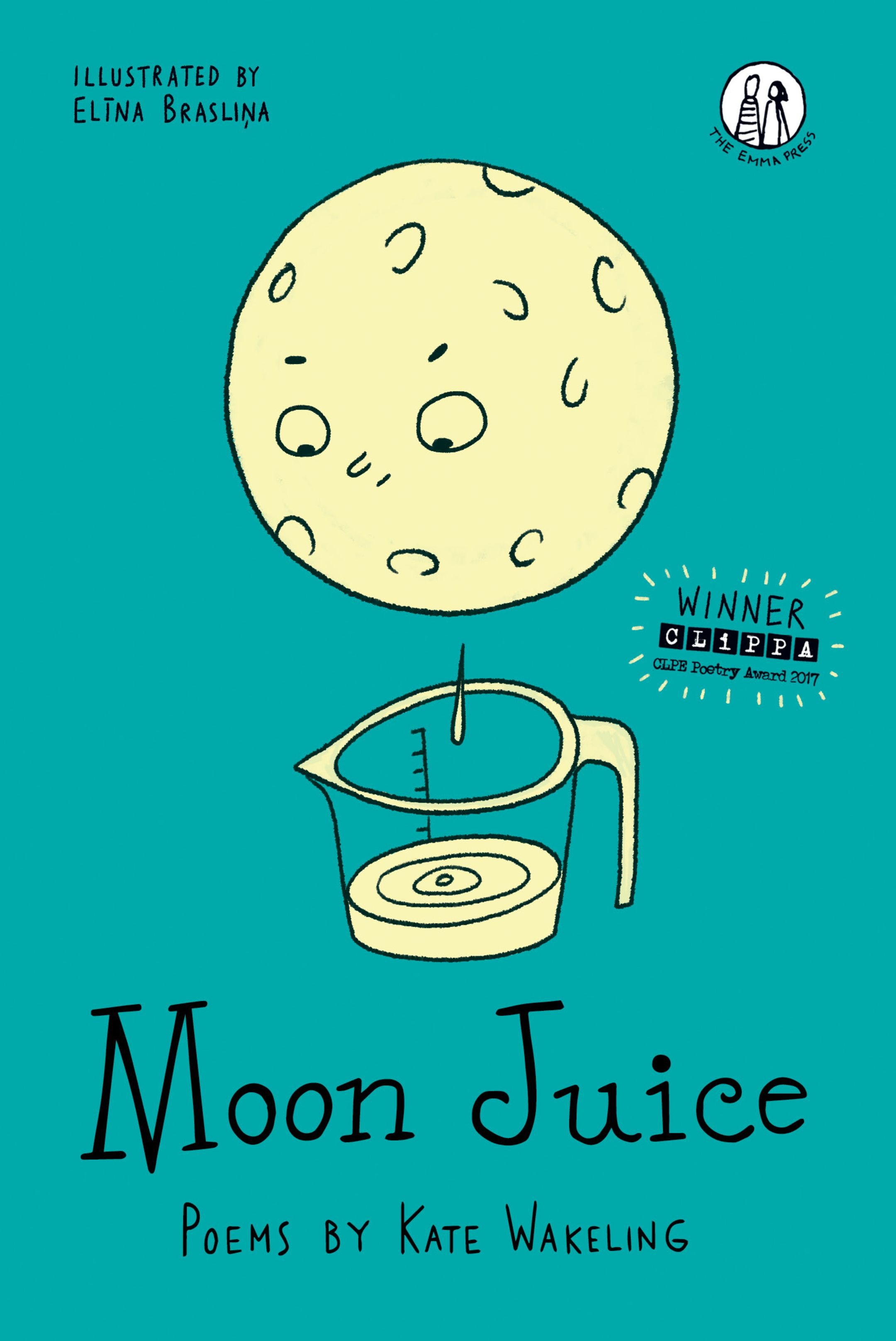 An image of the book cover for Moon Juice, by Kate Wakeling