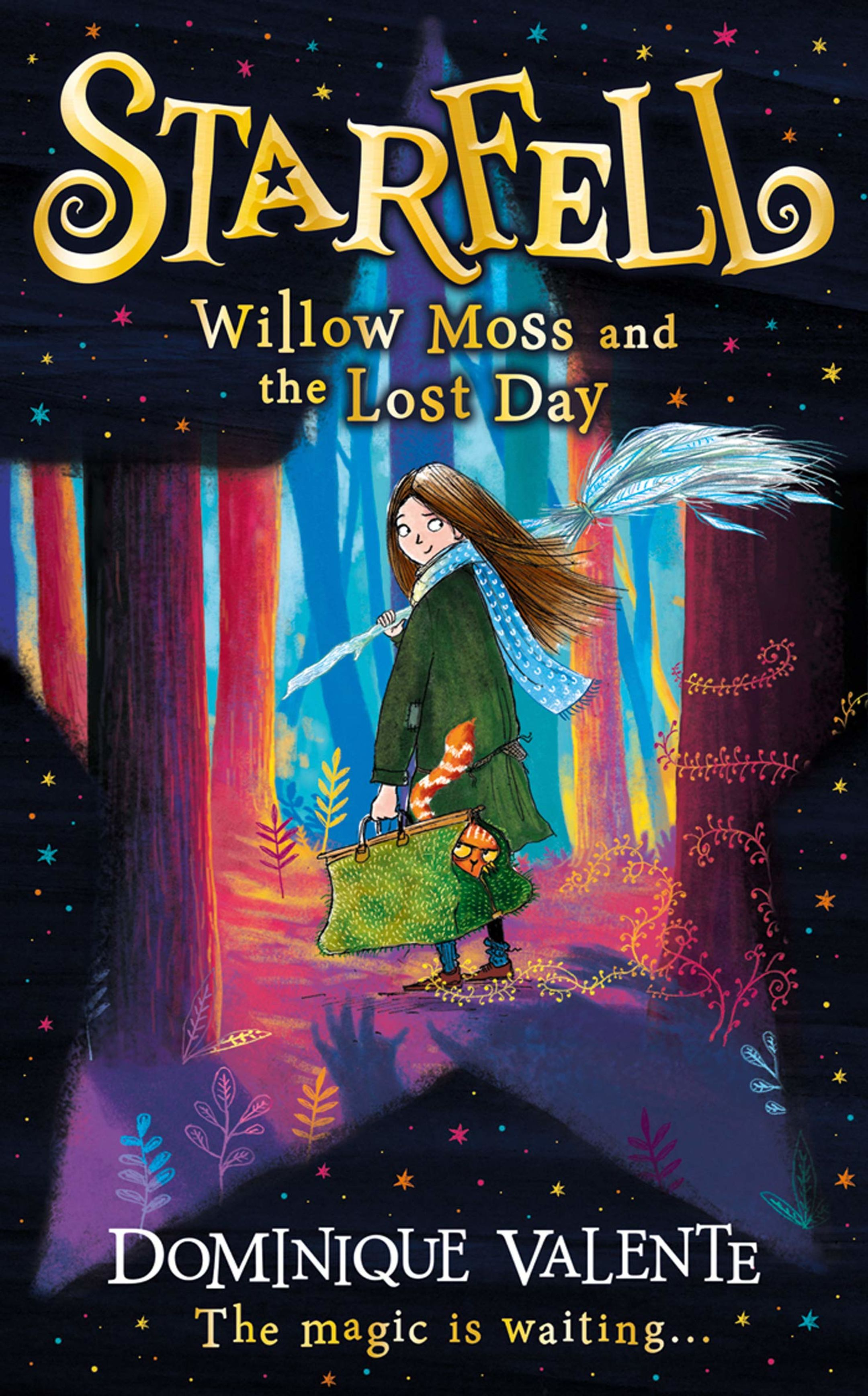 The book cover of Starfell: Willow Moss and the Lost Day, by Dominique Valente