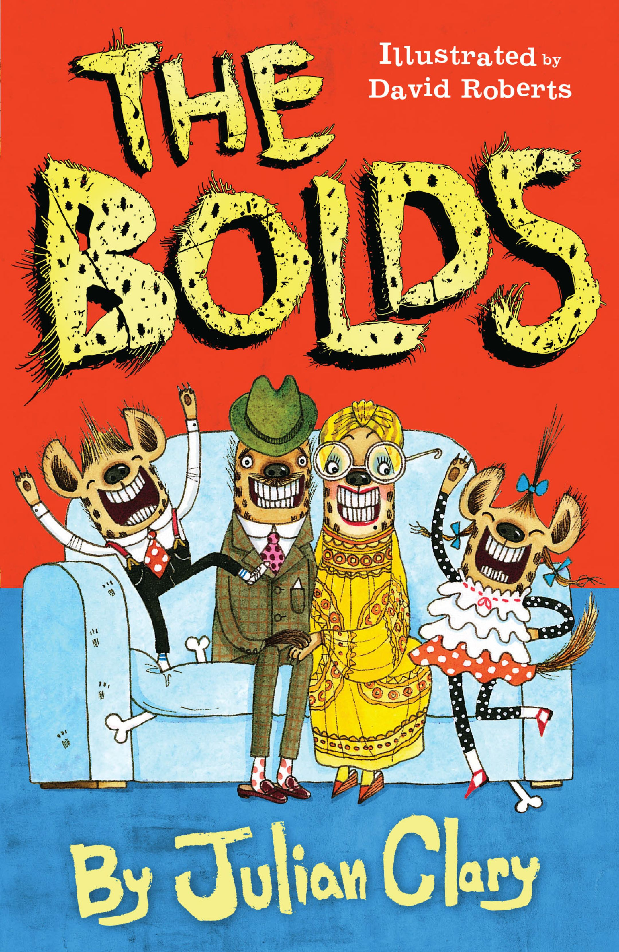 Image of the book cover for The Bolds, by Julian Clary, illustrated by David Roberts
