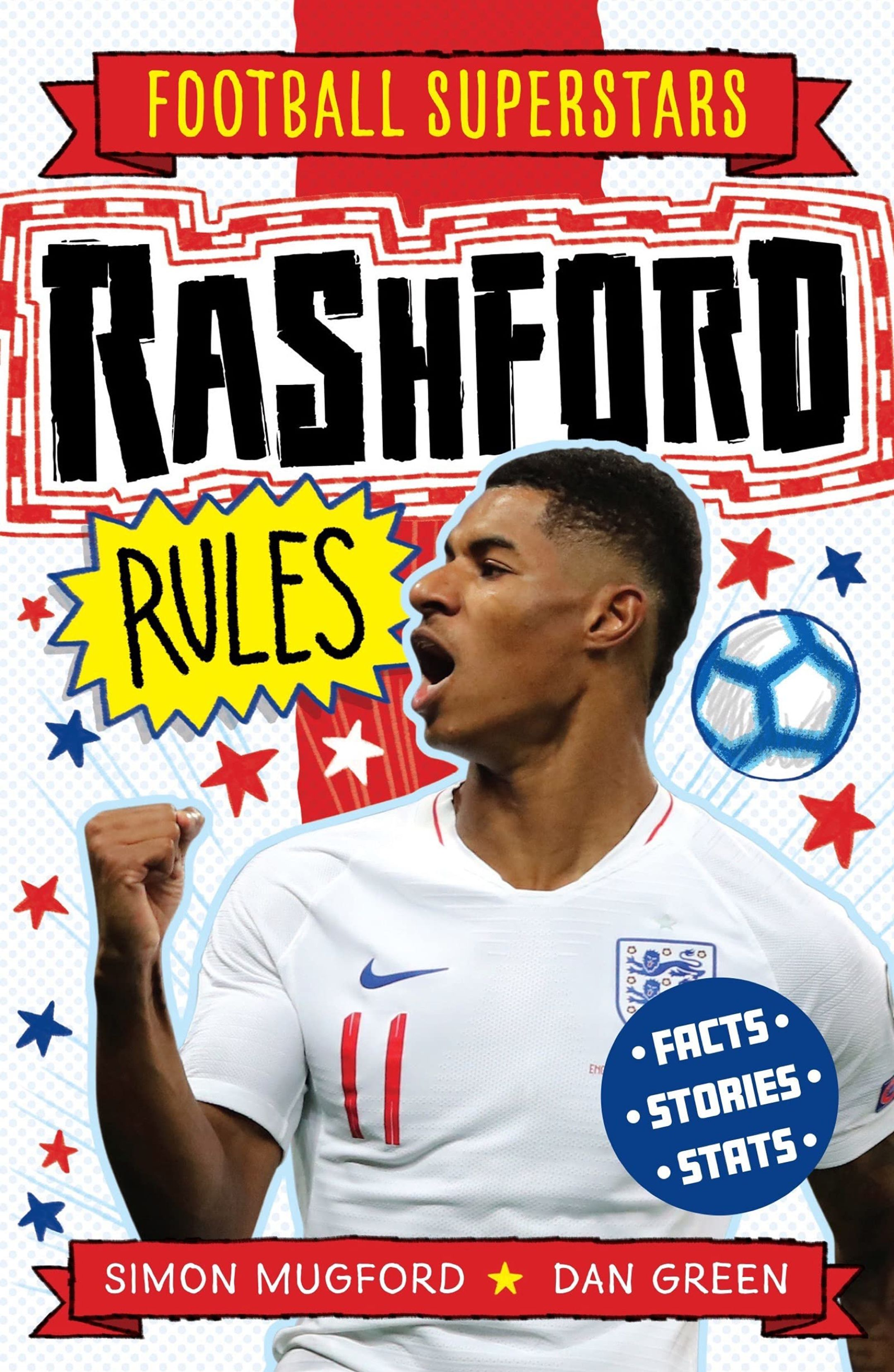 An image of the cover of the book, Rashford Rules by Simon Mugford and Dan Green