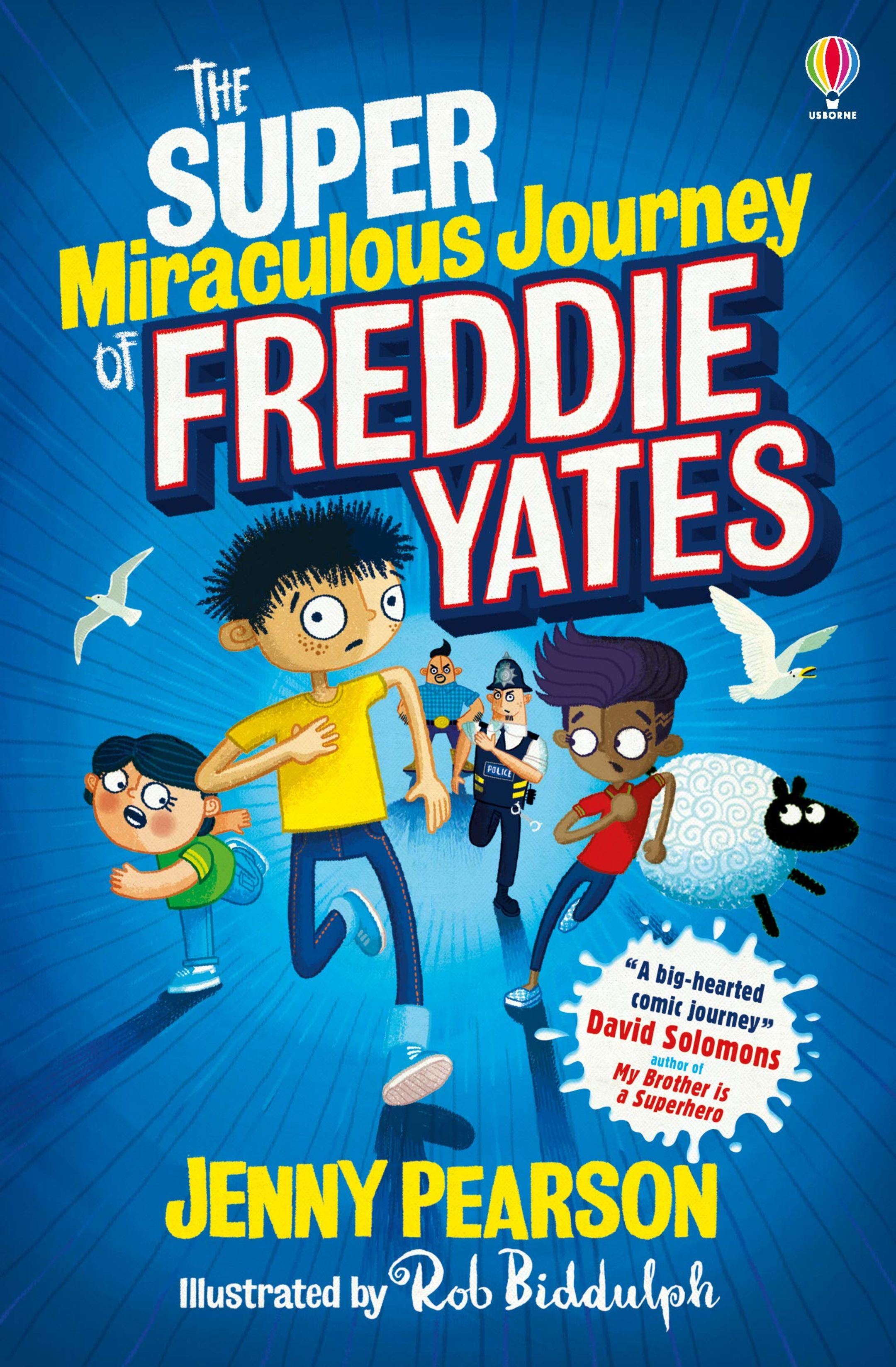 The book cover of The Super Miraculous Journey of Freddie Yates, by Jenny Pearson