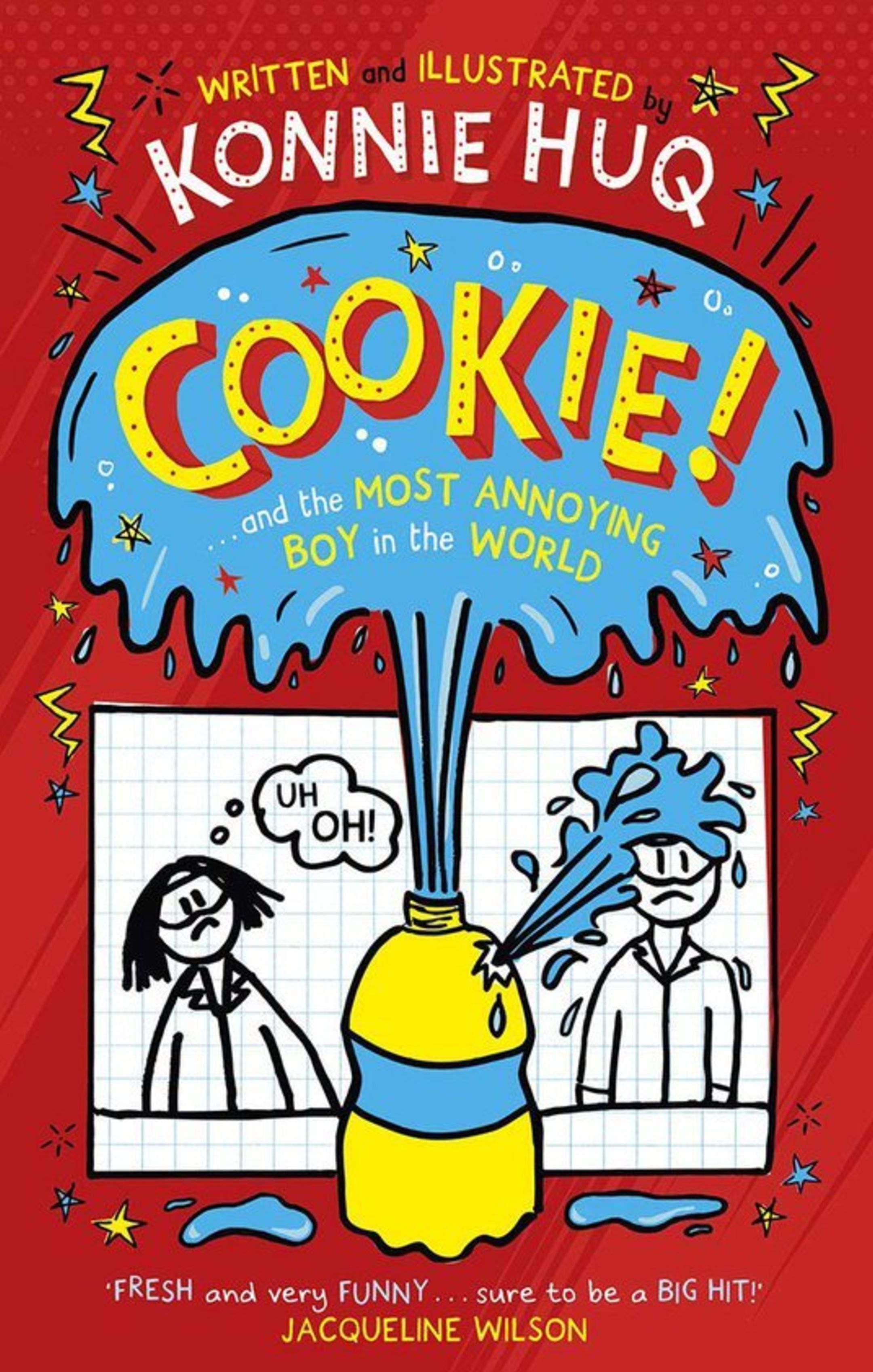 The book cover of Cookie and the Most Annoying Boy in the World, by Konnie Huq